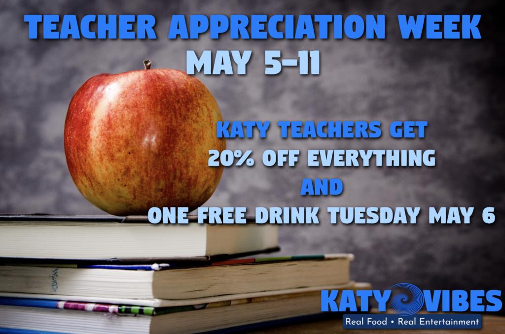 Teacher Appreciation Week at Katy Vibes