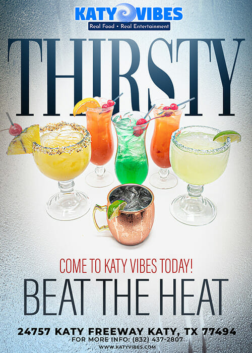 Thirsty - Beat the Heat Come to Katy Vibes